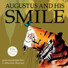 Augustus and His Smile : 10th Anniversary Edition, Hardback Book