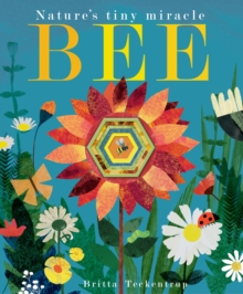 Bee : Nature's tiny miracle, Hardback Book