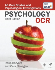 OCR Psychology : AS Core Studies and Psychological Investigations, Paperback Book