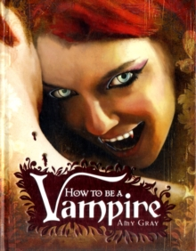 How to be a Vampire, Hardback Book