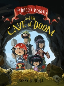The Jolley-Rogers and the Cave of Doom, Paperback Book