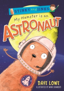 My Hamster is an Astronaut, Paperback Book