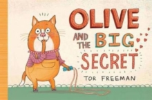 Olive and the Big Secret, Hardback Book