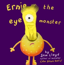 Ernie The Eye Monster, Hardback Book