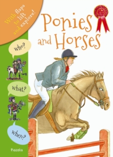 Who? What? When? Horses and Ponies, Hardback Book