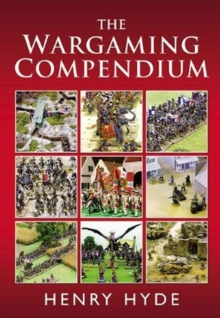 The Wargaming Compendium, Hardback Book