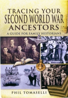 Tracing Your Second World War Ancestors, Paperback Book