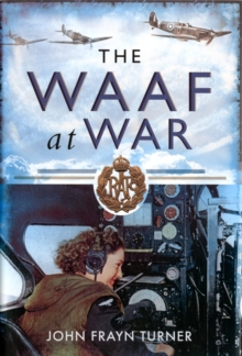 The WAAF at War, Hardback Book