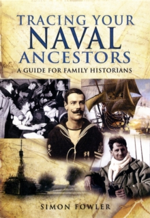 Tracing Your Naval Ancestors, Paperback Book