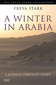 A Winter in Arabia : A Journey Through Yemen, Paperback Book