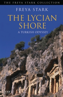 The Lycian Shore : A Turkish Odyssey, Paperback Book