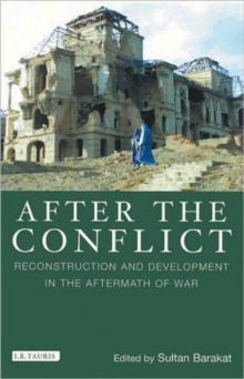 After the Conflict : Reconstruction and Development in the Aftermath of War, Paperback Book