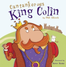 Cantankerous King Colin, Paperback Book