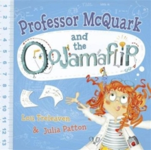 Professor Mcquark and the Oojamaflip, Paperback Book