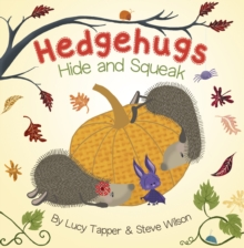Hedgehugs Hide and Squeak, Paperback Book
