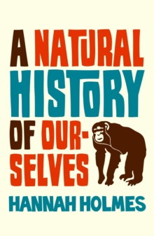A Natural History of Ourselves, Paperback Book