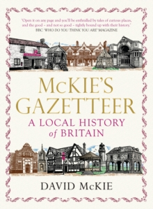Mckie's Gazetteer : A Local History of Britain, Paperback Book