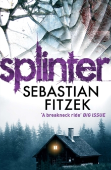 Splinter : A Gripping, Chilling Psychological Thriller, Paperback Book
