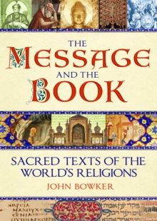 The Message and the Book : Sacred Texts of the World's Religions, Hardback Book