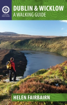 Dublin & Wicklow : A Walking Guide, Paperback Book