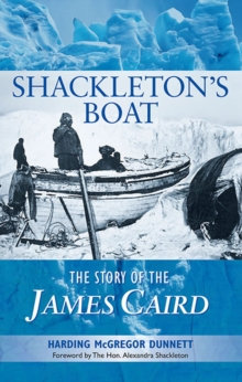 Shackleton's Boat: The Story of the James Caird, Paperback Book