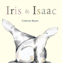 Iris and Isaac, Hardback Book
