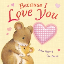 Because I Love You, Board book Book