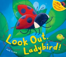 Look Out, Ladybird!, Hardback Book
