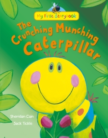 The Crunching Munching Caterpillar, Hardback Book