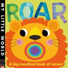 Roar : A Big-mouthed Book of Noises, Novelty book Book