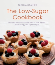 The Low-Sugar Cookbook, Paperback Book