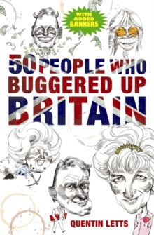 50 People Who Buggered Up Britain, Paperback Book
