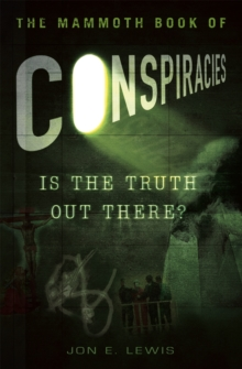 The Mammoth Book of Conspiracies, Paperback Book
