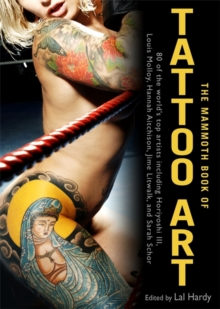 The Mammoth Book of Tattoo Art, Paperback Book