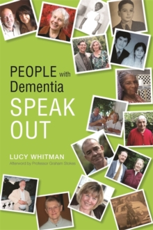 People with Dementia Speak Out, Paperback Book