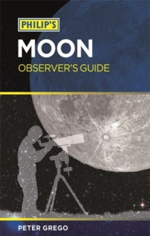 Philip's Moon Observer's Guide, Paperback Book