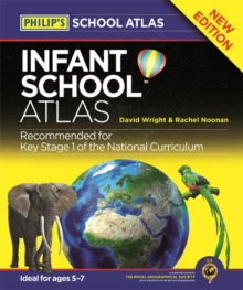 Philip's Infant School Atlas : For 5-7 year olds, Hardback Book