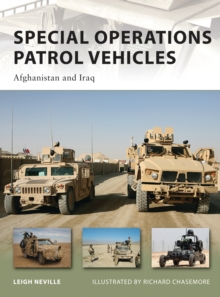 Special Operations Patrol Vehicles : Afghanistan and Iraq, Paperback Book