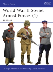 World War II Soviet Armed Forces : 1939-41 v. 1, Paperback Book