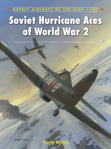 Soviet Hurricane Aces of World War 2, Paperback Book