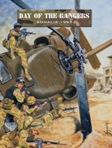 Day of the Rangers : Somalia 1993, Paperback Book