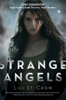 Strange Angels : A Strange Angels Novel, Paperback Book