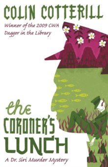 The Coroner's Lunch : A Dr Siri Murder Mystery, Paperback Book