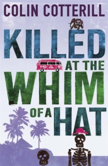 Killed at the Whim of a Hat : A Jimm Juree Novel, Paperback Book