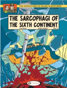 The Adventures of Blake and Mortimer : The Sarcophagi of the Sixth Continent, Part 2 v. 10, Paperback Book