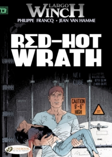 Largo Winch : Red-hot Wrath v. 14, Paperback Book