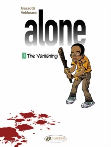Alone : Vanishing v. 1, Paperback Book