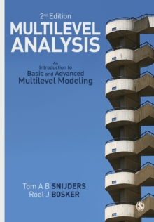 Multilevel Analysis : An Introduction to Basic and Advanced Multilevel Modeling, Paperback Book