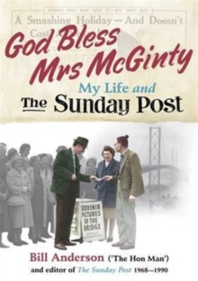 God Bless Mrs Mcginty! : My Life and the Sunday Post, Paperback Book