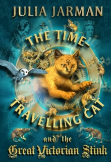 Time-travelling Cat and the Great Victorian Stink, Paperback Book